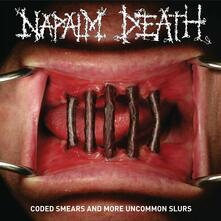 Coded Smears and More Uncommon Slurs - CD Audio di Napalm Death