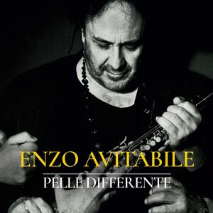 Pelle differente (Sanremo 2018) - Vinile LP di Enzo Avitabile