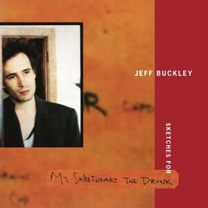 Sketches for my Sweetheart the Drunk - Vinile LP di Jeff Buckley