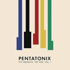 PTX presents Top Pop vol.1 - Vinile LP di Pentatonix