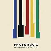 CD Ptx presents Top Pop vol.1 Pentatonix