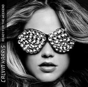 Ready for the Weekend - Vinile LP di Calvin Harris