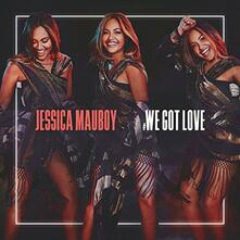 We Got Love - CD Audio Singolo di Jessica Mauboy