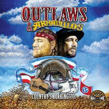 Outlaws & Armadillos. Country's Roaring '70s - CD Audio