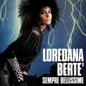 Sempre bellissime - Vinile LP di Loredana Bertè