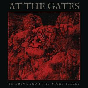To Drink from the Night Itself - Vinile LP di At the Gates
