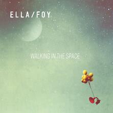 Walking in the Space - CD Audio di Ella/Foy