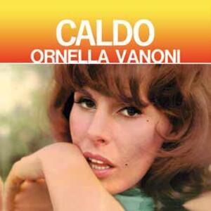 Caldo - Vinile LP di Ornella Vanoni
