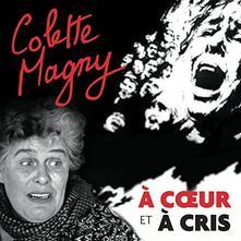 A coeur et a cris - CD Audio di Colette Magny