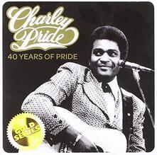 40 Years of Pride - CD Audio di Charley Pride