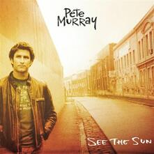 See the Sun - CD Audio di Pete Murray
