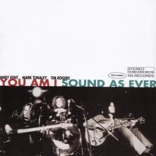 Sound as Ever - CD Audio di You Am I