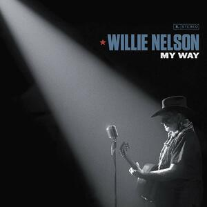 My Way - Vinile LP di Willie Nelson
