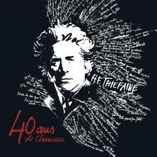 40 Ans De Chansons - CD Audio di Hubert-Félix Thiéfaine