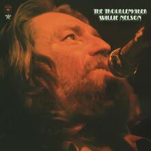 Troublemaker - Vinile LP di Willie Nelson