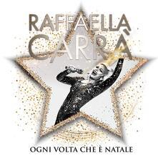 Ogni volta che è Natale (Deluxe Edition) - CD Audio di Raffaella Carrà