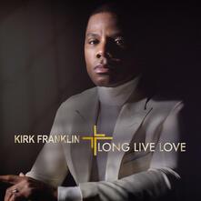 Long Live Love - CD Audio di Kirk Franklin