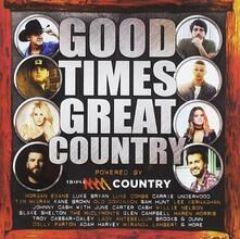 Good Times, Great Country - CD Audio
