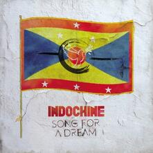 Song for a Dream - CD Audio Singolo di Indochine
