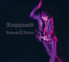 Andacht und Radau - CD Audio di Georg Ringsgwandl