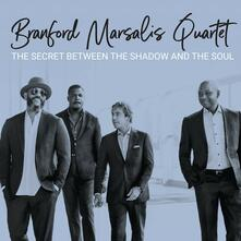 The Secret Between the Shadow and the Soul - CD Audio di Branford Marsalis
