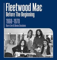 Before the Beginning 1968-1970 - CD Audio di Fleetwood Mac
