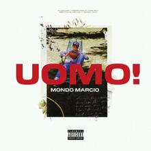 Uomo! - CD Audio di Mondo Marcio
