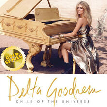 Child of the Universe - CD Audio di Delta Goodrem