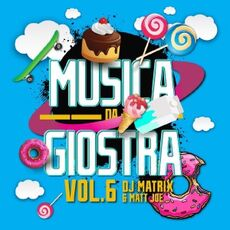CD Musica da giostra vol.6 DJ Matrix DJ Matt Joe