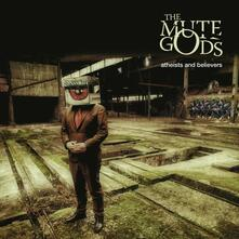 Atheists and Believers (Digipack) - CD Audio di Mute Gods