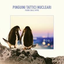Fuori dall'Hype - CD Audio di Pinguini Tattici Nucleari