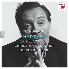 Myrthen - CD Audio di Robert Schumann,Christian Gerhaher