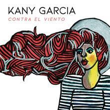 Contra el viento - CD Audio di Kany Garcia