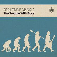 Trouble with Boys - CD Audio di Scouting for Girls