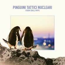 Fuori dall'Hype - Vinile LP di Pinguini Tattici Nucleari