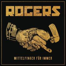 Mittelfinger fur Immer - CD Audio di Rogers