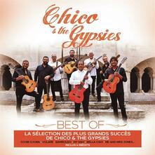 Chico and the Gypsies Best of - CD Audio di Chico & the Gypsies