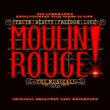 Moulin Rouge! The Musical (Colonna Sonora) - CD Audio