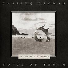 Voice of Truth. The Ultimate Collection - CD Audio di Casting Crowns