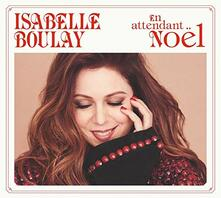 En attendant Noël - CD Audio di Isabelle Boulay