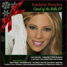 Carol of the Bells - CD Audio di Kaylene Peoples