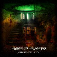 Calculated Risk - CD Audio di Force of Progress