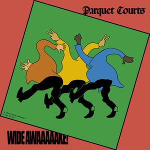 Wide Awake! - Vinile LP di Parquet Courts