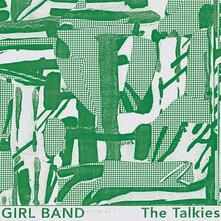The Talkies - CD Audio di Girl Band