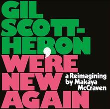 We're New Again. A Reimagining by Makaya McCraven - CD Audio di Gil Scott-Heron