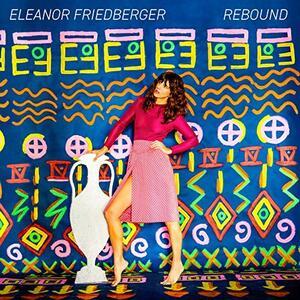 Rebound - Vinile LP di Eleanor Friedberger