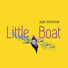 Little Boat - CD Audio di Ajay Mathur