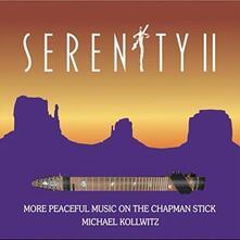 Serenity II - CD Audio di Michael Kollwitz