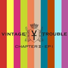 Chapter II - CD Audio di Vintage Trouble