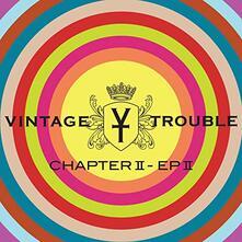 Chapter II - Ep II - CD Audio di Vintage Trouble
